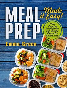 Meal Prep: Made it Easy! - Book cover