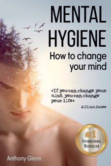 Mental Hygiene: How To Change Your Mind - Book cover