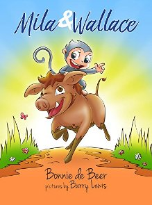 Mila & Wallace (book) by Bonnie de Beer