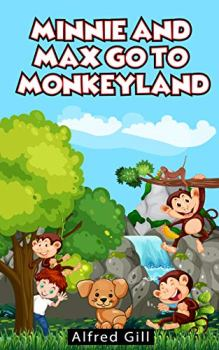 Minnie and Max go to Monkeyland - Book cover