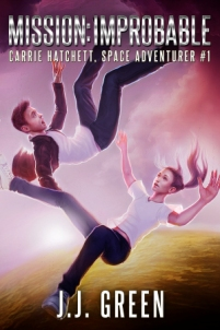 Mission Improbable (book) by J.J. Green