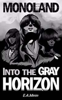 Monoland: Into the Gray Horizon - Book cover