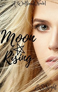 Moon Rising: A Wolfland Novel - Book cover