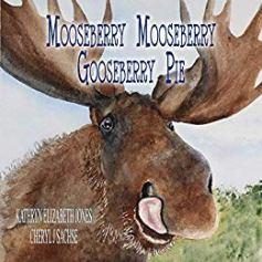 Mooseberry Mooseberry Gooseberry Pie - Book cover