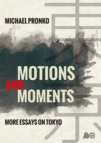 Motions and Moments (book) by Michael Pronko