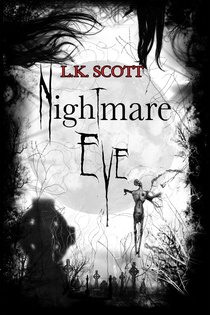 Nightmare Eve (book) by L.K. Scott