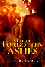Out of Forgotten Ashes (Dragon & Hawk series)