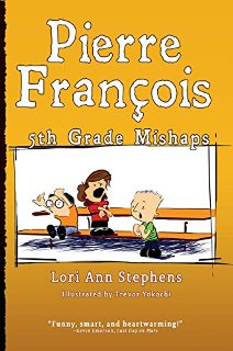 Pierre François: 5th Grade Mishaps - Book cover