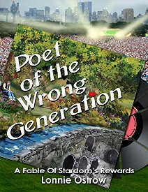 Poet of The Wrong Generation (book) by Lonnie Ostrow