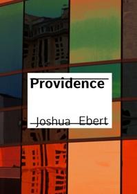 Providence (book) by Joshua Ebert