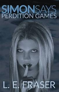 Simon Says, Perdition Games (book) by L.E. Fraser