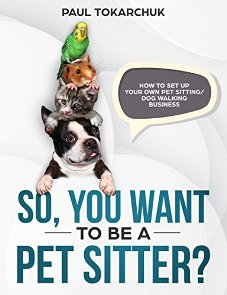 So, you want to be a pet sitter? - Book cover
