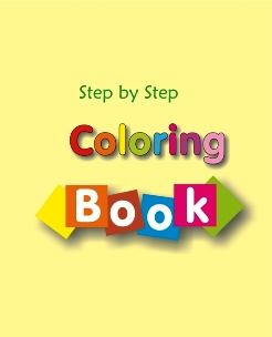 Step by Step Coloring Book - Book cover