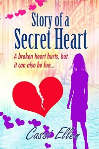 Story of a Secret Heart (book) by Cassi Ellen