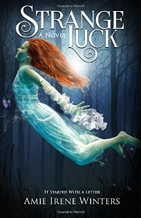 Strange Luck (book) by Amie Irene Winters