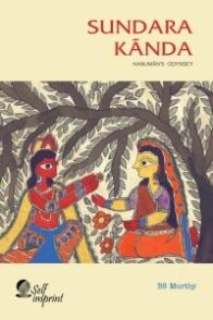 Sundara Kãnda: Hanuman's Odyssey (book) by BS Murthy