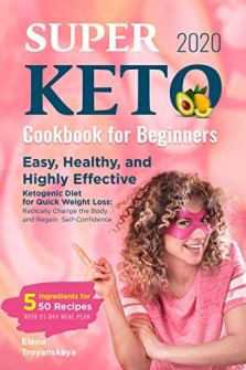Super Keto Cookbook for Beginners 2020 - Book cover