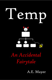 Temp: An Accidental Fairytale