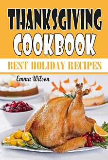 Thanksgiving Cookbook: Best Holiday Recipes - Book cover