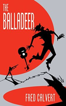 The Balladeer (book) by Fred Calvert