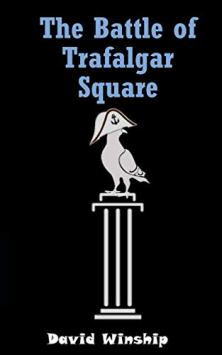 The Battle of Trafalgar Square - Book cover