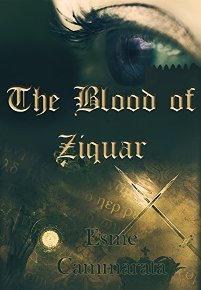 The Blood of Ziquar (book) by Esme CM