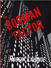The Borman Factor (book) by Robert Lalonde