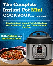 The Complete Instant Pot Mini Cookbook - Book cover