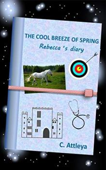 THE COOL BREEZE OF SPRING - Rebecca's diary - Book cover
