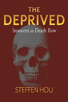 The Deprived: Innocent on Death Row - Book cover