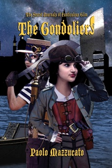 The Gondoliers: The Secret Journals of Fanticulous Glim - Book cover