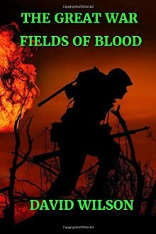 The Great War: Fields Of Blood - Book cover