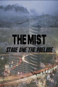THE MIST Stage One (book) by Nagwa Malik