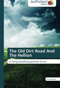The Old Dirt Road And The Hellion - Book Cover