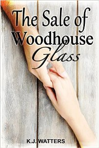 The Sale of Woodhouse Glass (book) by KJ Watters