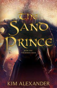 The Sand Prince (book) by Kim Alexander