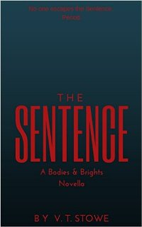 The Sentence (book) by V.T. Stowe