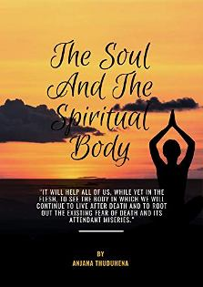 The Soul And The Spiritual Body - Book cover