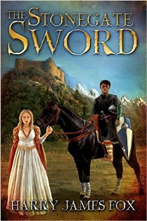 The Stonegate Sword (book) by Harry James Fox