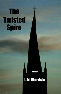 The Twisted Spire - Book cover