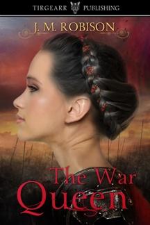 The War Queen (book) by JM Robison