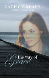 The Way of Grace (book) by Cathy Bryant