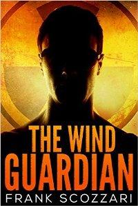 The Wind Guardian (book) by Frank Scozzari