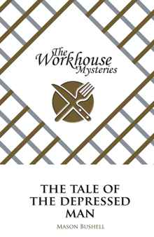 The Workhouse Mysteries - Book cover