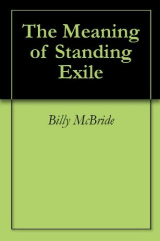 The Meaning of Standing Exile