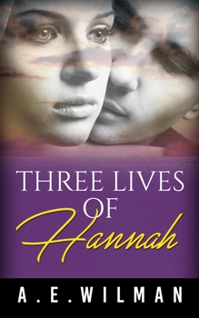 Three Lives of Hannah - Book cover