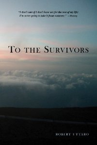 To the Survivors (book) by Robert Uttaro