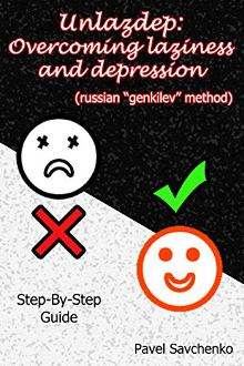 Unlazdep: Overcoming Laziness and Depression - Book cover