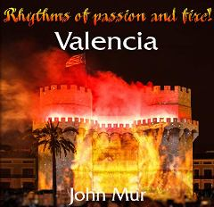 Valencia: Rhythms of passion and fire - Book cover