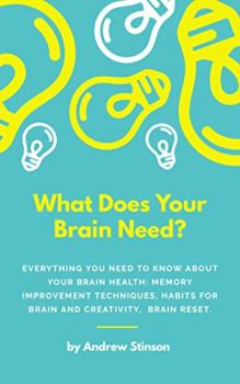 What Does Your Brain Need? - Book cover